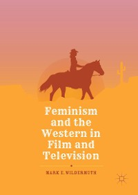 Cover Feminism and the Western in Film and Television