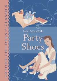Cover Oxford Children's Classics: Party Shoes