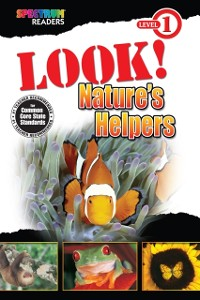 Cover Look! Nature's Helpers