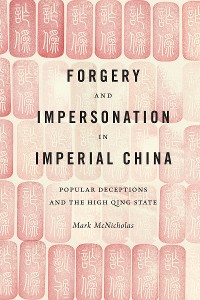 Cover Forgery and Impersonation in Imperial China