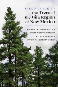 Cover Field Guide to the Trees of the Gila Region of New Mexico