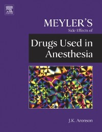 Cover Meyler's Side Effects of Drugs Used in Anesthesia