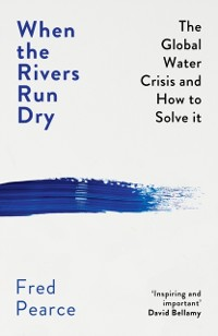 Cover When the Rivers Run Dry
