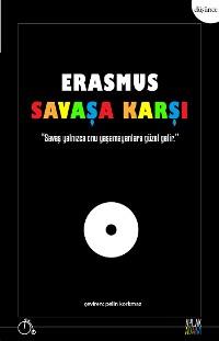 Cover Erasmus Savaşa Karşı