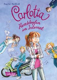 Cover Carlotta 6: Carlotta - Herzklopfen im Internat