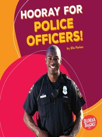 Cover Hooray for Police Officers!
