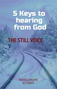Cover Five keys to hearing from God