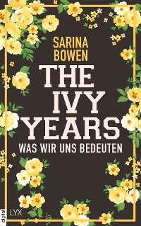 Cover The Ivy Years - Was wir uns bedeuten