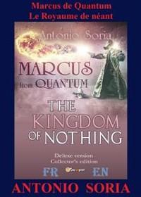 Cover Marcus de Quantum. Le Royaume de néant (Deluxe version) Collector's Edition
