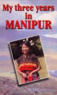Cover My three Years In Manipur