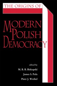Cover The Origins of Modern Polish Democracy