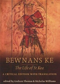 Cover Bewnans Ke / The Life of St Kea
