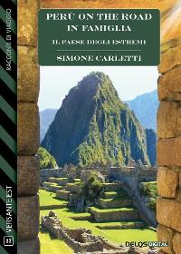 Cover Il Paese degli estremi - Perù on the road in famiglia