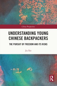 Cover Understanding Young Chinese Backpackers
