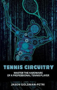 Cover Tennis Circuitry