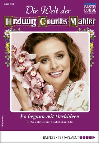 Cover Die Welt der Hedwig Courths-Mahler 492 - Liebesroman