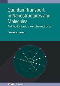 Cover Quantum Transport in Nanostructures and Molecules