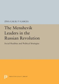 Cover The Menshevik Leaders in the Russian Revolution