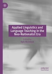 Cover Applied Linguistics and Language Teaching in the Neo-Nationalist Era