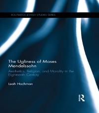 Cover Ugliness of Moses Mendelssohn