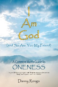 Cover I Am God (And so Are You, My Friend)