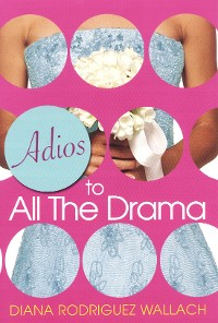 Cover Adios To All The Drama