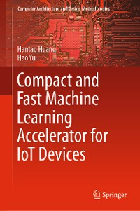 Cover Compact and Fast Machine Learning Accelerator for IoT Devices