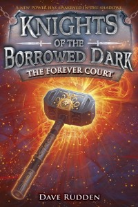 Cover Forever Court (Knights of the Borrowed Dark, Book 2)