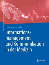Cover Informationsmanagement und Kommunikation in der Medizin