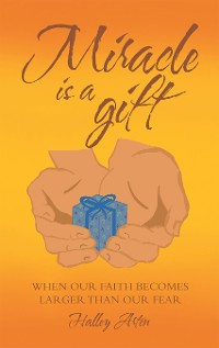 Cover Miracle Is a Gift