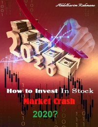 Cover How to Invest In Stock Market Crash 2020?