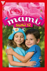 Cover Mami Staffel 12 – Familienroman