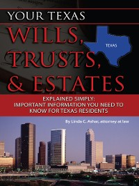 Cover Your Texas Wills, Trusts, & Estates Explained Simply