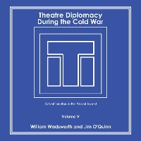 Cover Theatre Diplomacy During the Cold War