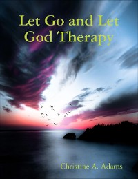 Cover Let Go and Let God Therapy