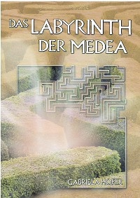 Cover Das Labyrinth der Medea