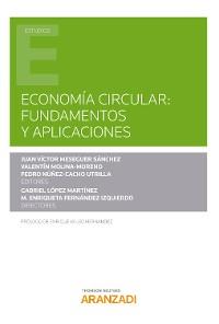 Cover Economía Circular: fundamentos y aplicaciones