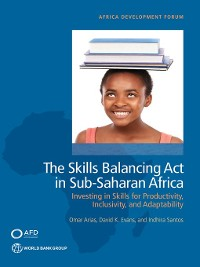 Cover The Skills Balancing Act in Sub-Saharan Africa