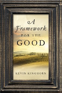 Cover A Framework for the Good