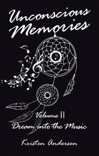 Cover Unconscious Memories Volume Ii