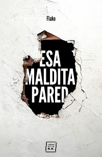 Cover Esa maldita pared