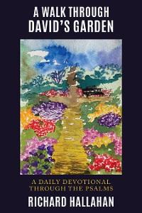 Cover A Walk  Through David's Garden
