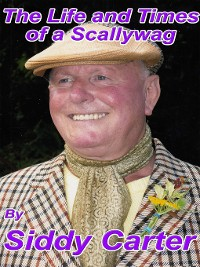 Cover The Life and Times of a Scallywag