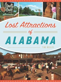 Cover Lost Attractions of Alabama