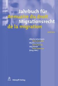 Cover Jahrbuch für Migrationsrecht 2016/2017 - Annuaire du droit de la migration 2016/2017
