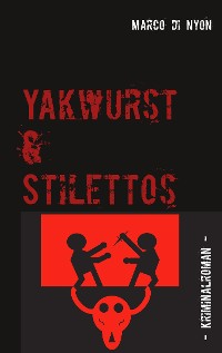 Cover Yakwurst und Stilettos