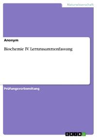 Cover Biochemie IV. Lernzusammenfassung