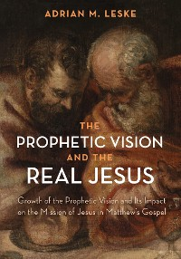 Cover The Prophetic Vision and the Real Jesus