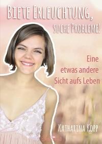 Cover Biete Erleuchtung, suche Probleme!