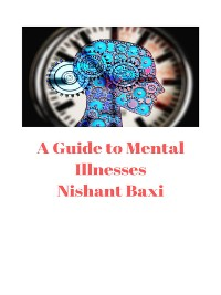 Cover A Guide to Mental Illnesses